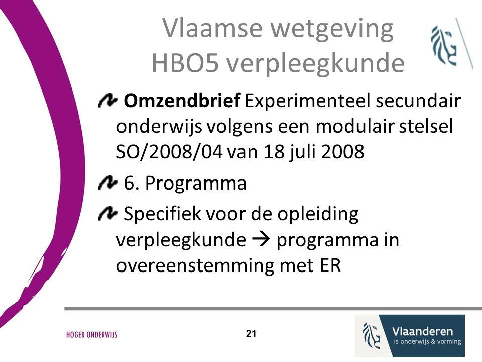Vlaamse wetgeving HBO5 verpleegkunde Omzendbrief Experimenteel secundair onderwijs volgens een modulair stelsel SO/2008/04 van 18 juli 2008 6.