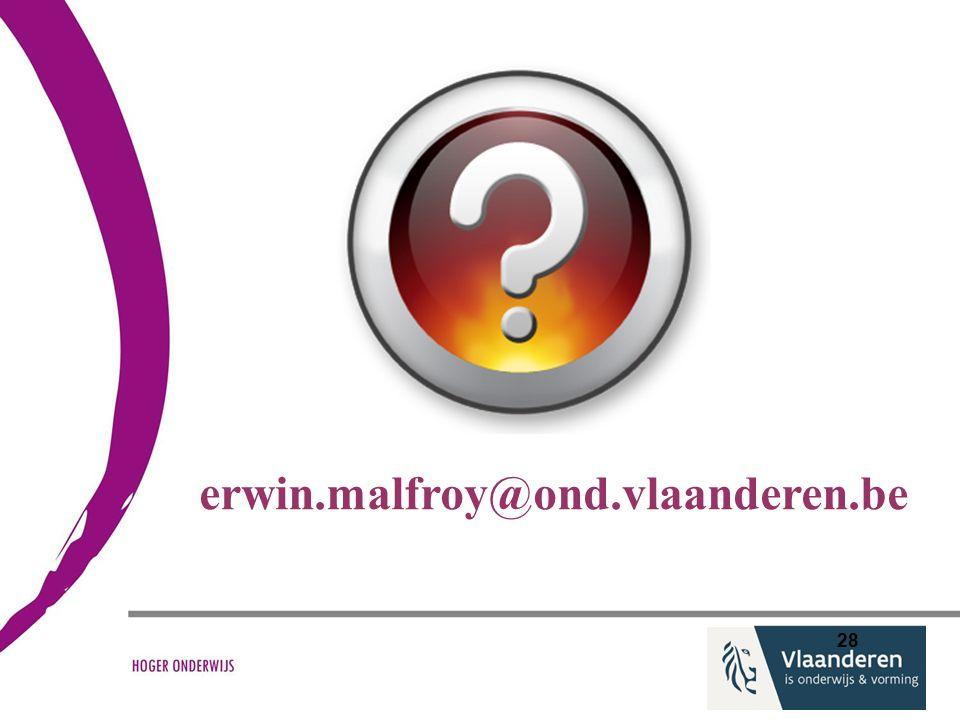 erwin.malfroy@ond.vlaanderen.be 28