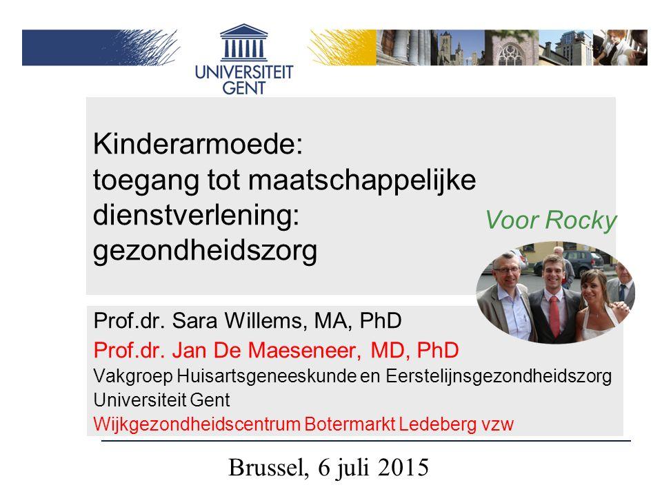 Kinderarmoede: toegang tot maatschappelijke dienstverlening: gezondheidszorg Prof.dr.