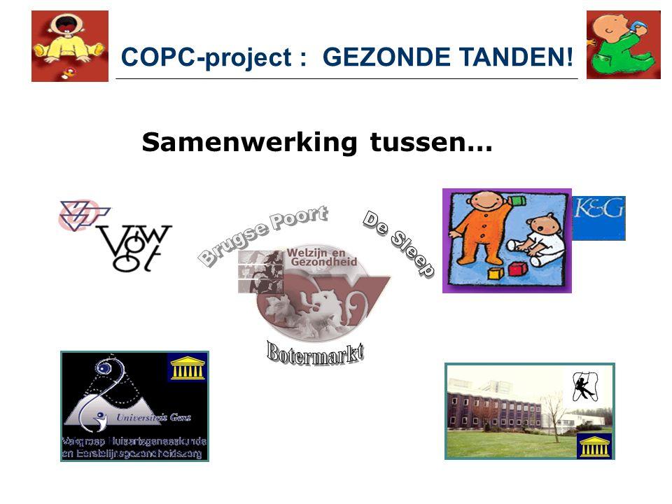 Samenwerking tussen… COPC-project : GEZONDE TANDEN!