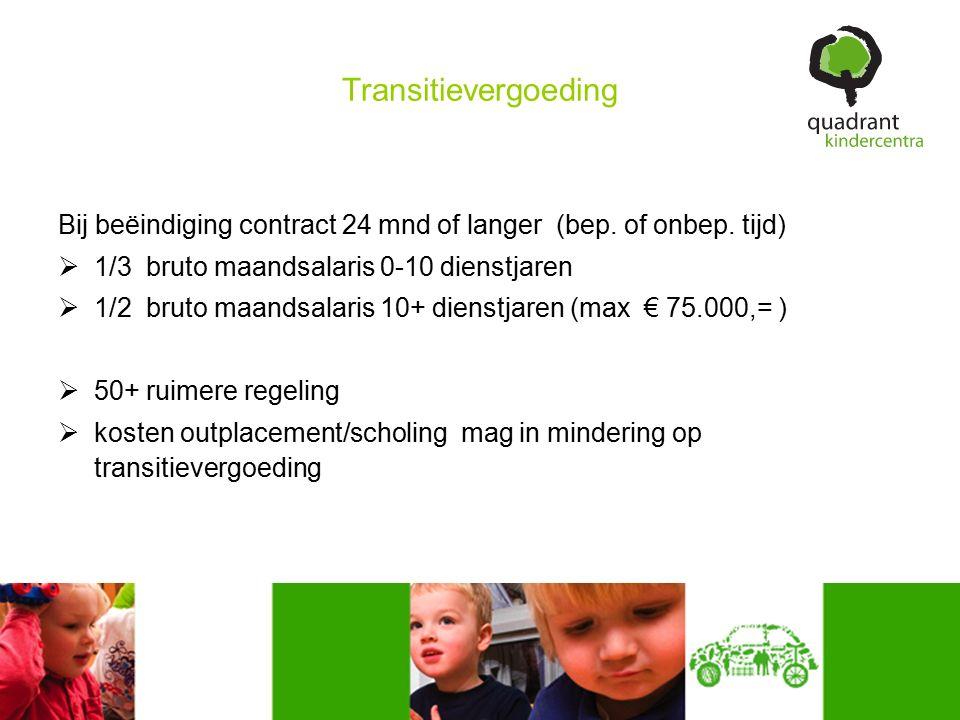 Transitievergoeding Bij beëindiging contract 24 mnd of langer (bep.