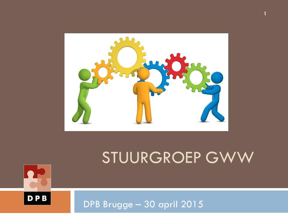 STUURGROEP GWW DPB Brugge – 30 april 2015 1