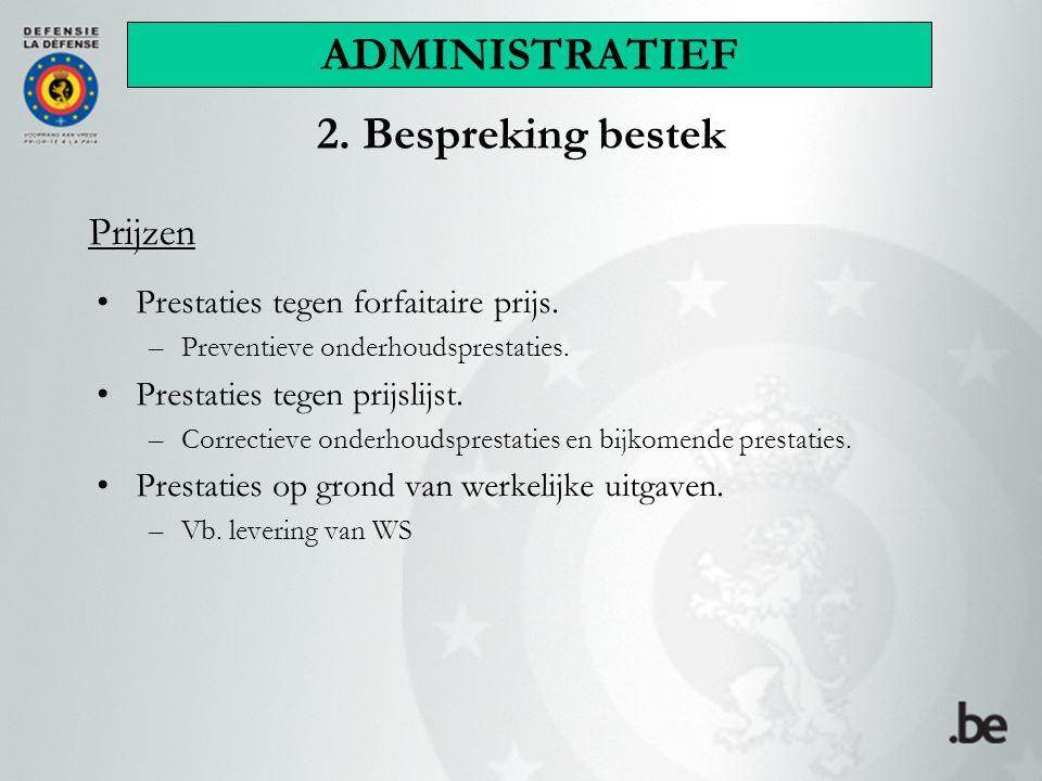 Prijzen Prestaties tegen forfaitaire prijs. –Preventieve onderhoudsprestaties.