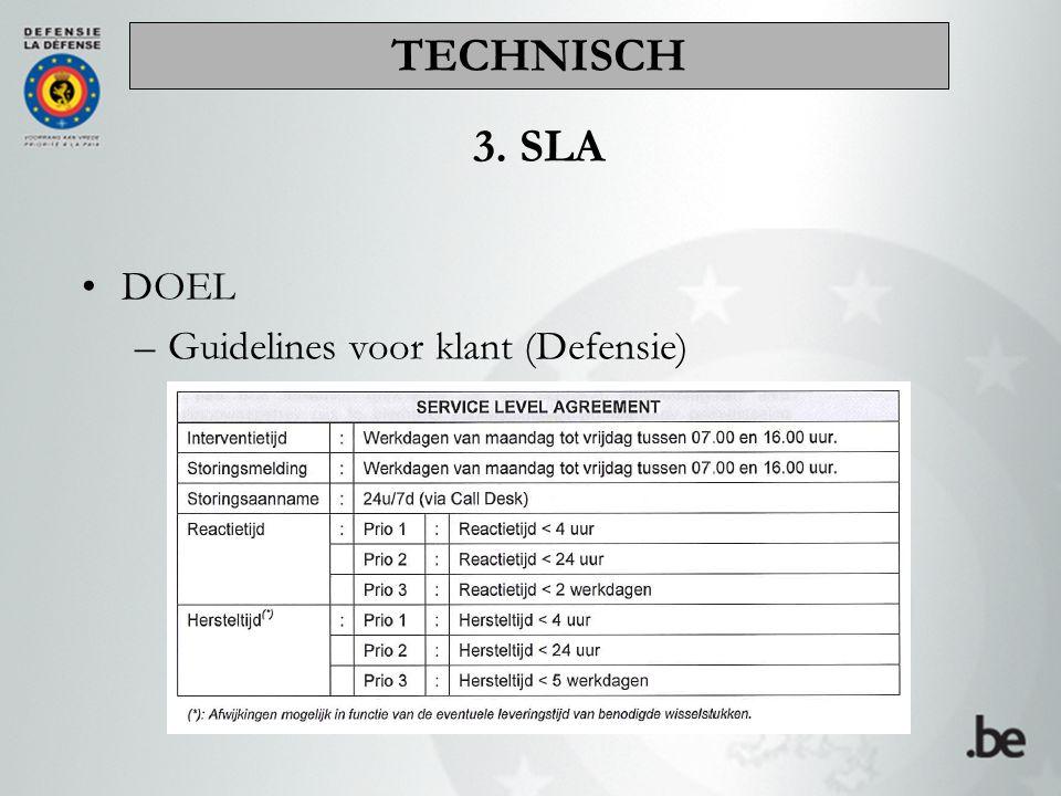 DOEL –Guidelines voor klant (Defensie) 3. SLA TECHNISCH