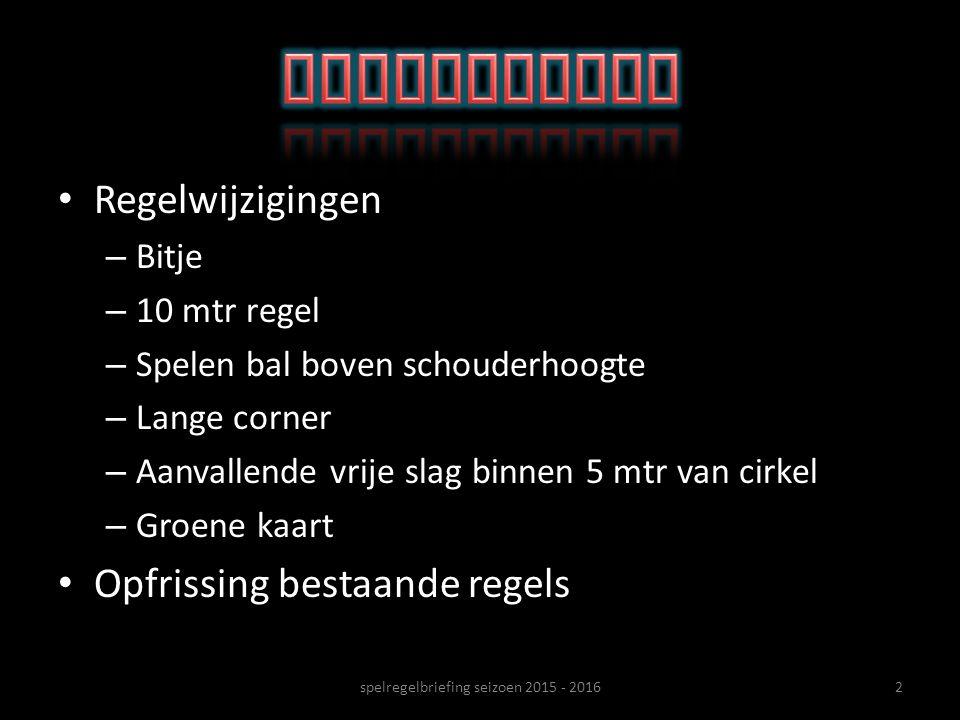 53spelregelbriefing seizoen 2015 - 2016
