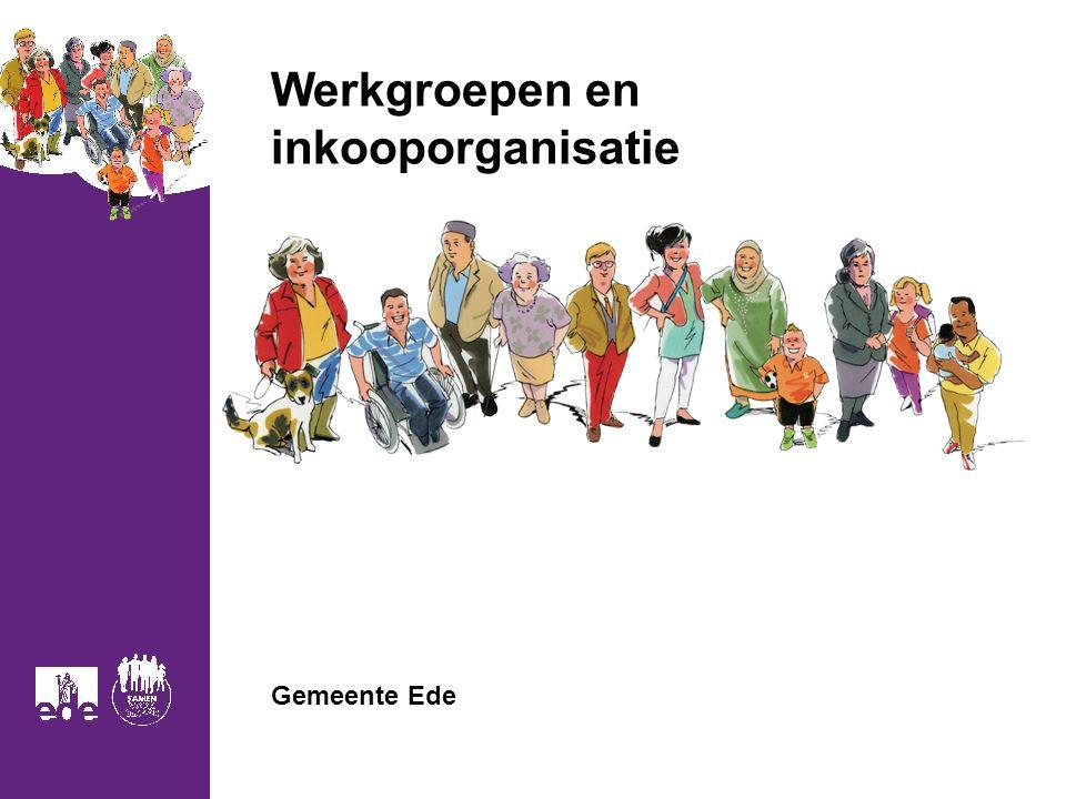 Werkgroepen en inkooporganisatie Gemeente Ede