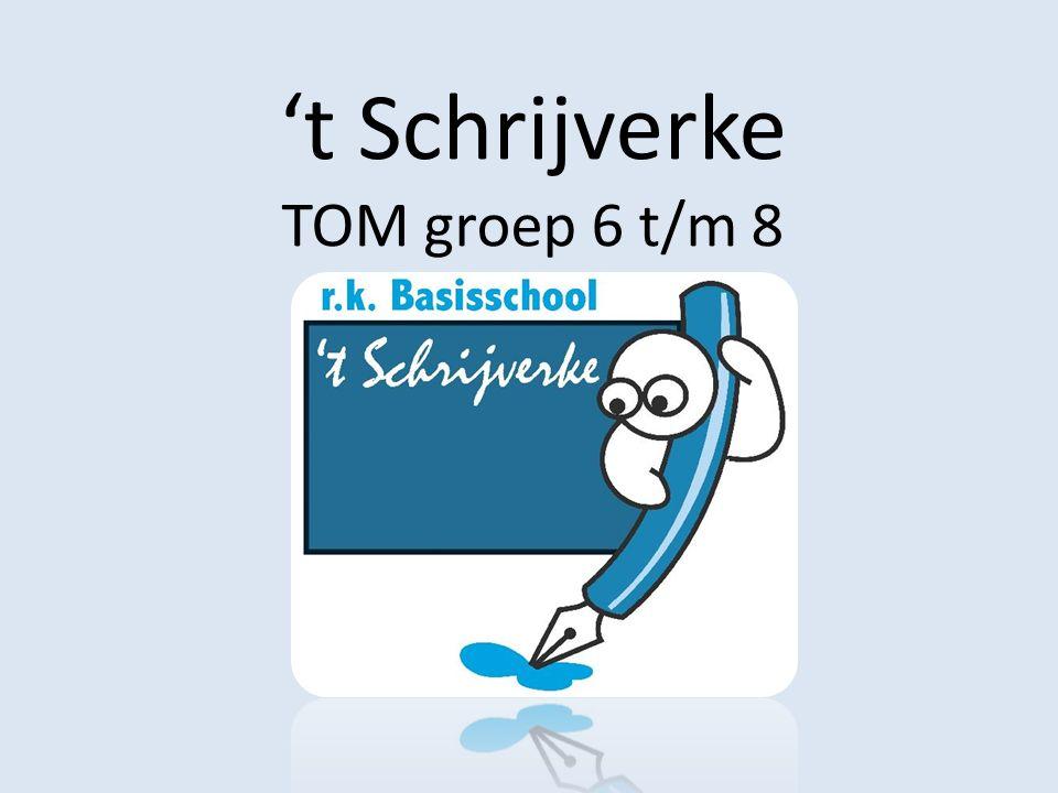 't Schrijverke TOM groep 6 t/m 8