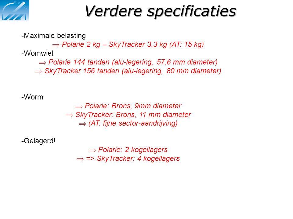Verdere specificaties -Maximale belasting  Polarie 2 kg – SkyTracker 3,3 kg (AT: 15 kg) -Womwiel  Polarie 144 tanden (alu-legering, 57,6 mm diameter