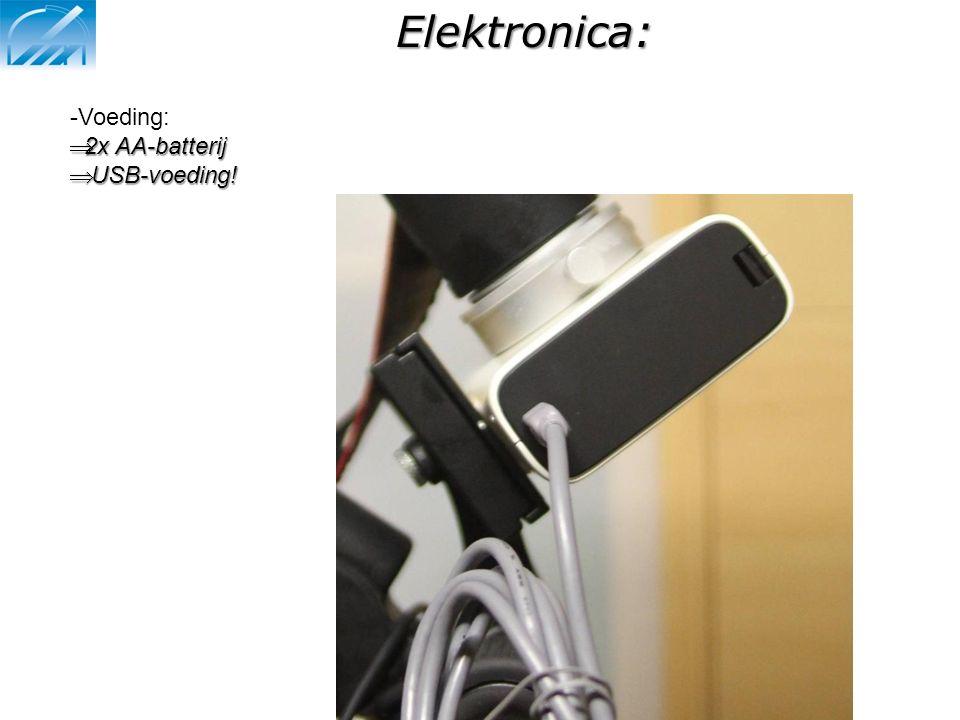 Elektronica: -Voeding:  2x AA-batterij  USB-voeding!