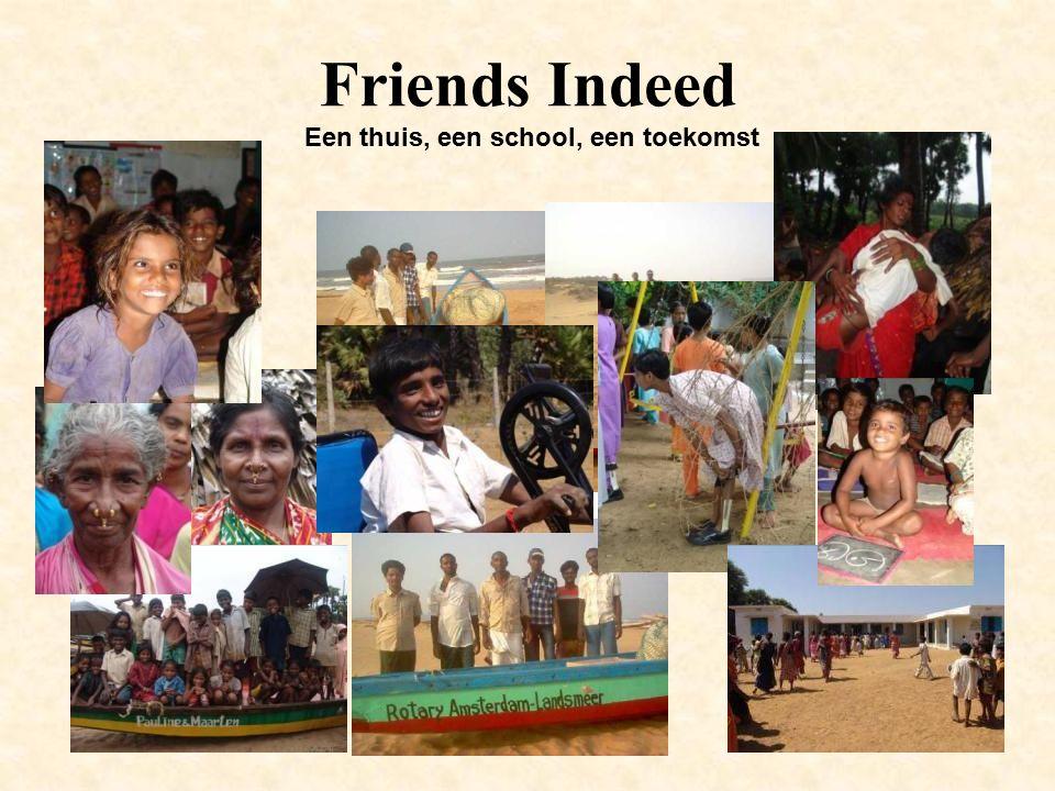 Friends Indeed Een thuis, een school, een toekomst