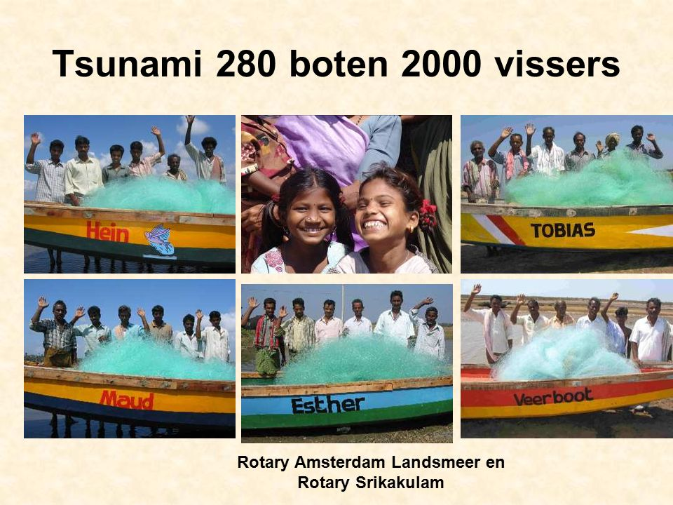 Tsunami 280 boten 2000 vissers Rotary Amsterdam Landsmeer en Rotary Srikakulam