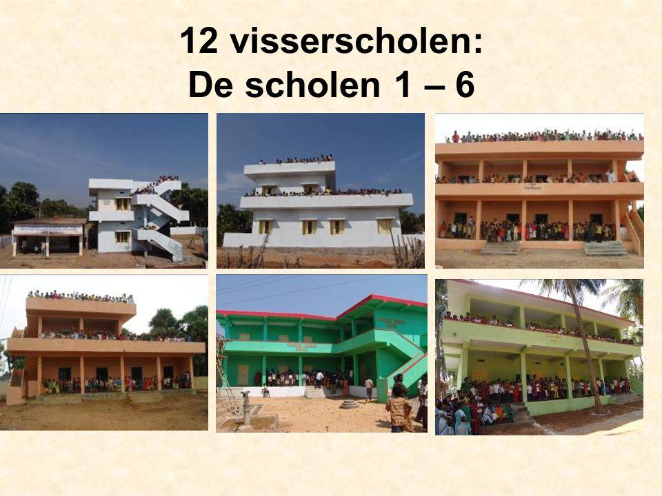 12 visserscholen: De scholen 1 – 6