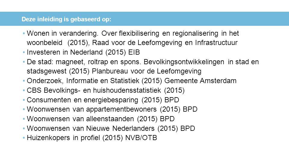 Wonen in verandering. Over flexibilisering en regionalisering in het woonbeleid (2015), Raad voor de Leefomgeving en Infrastructuur Investeren in Nede