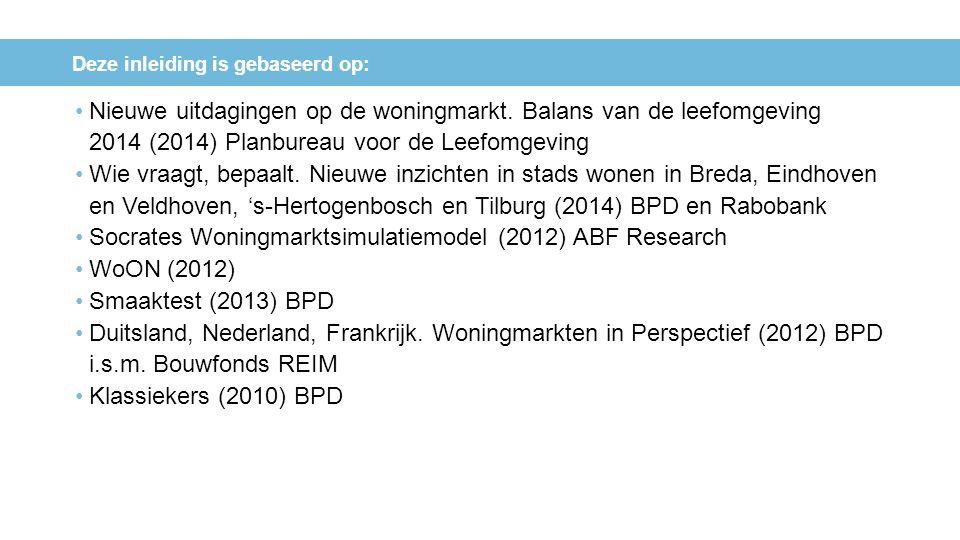 Nieuwe uitdagingen op de woningmarkt. Balans van de leefomgeving 2014 (2014) Planbureau voor de Leefomgeving Wie vraagt, bepaalt. Nieuwe inzichten in