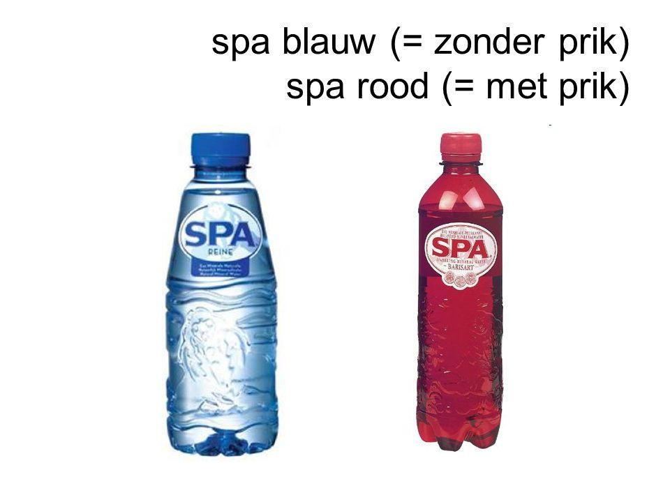 spa blauw (= zonder prik) spa rood (= met prik)
