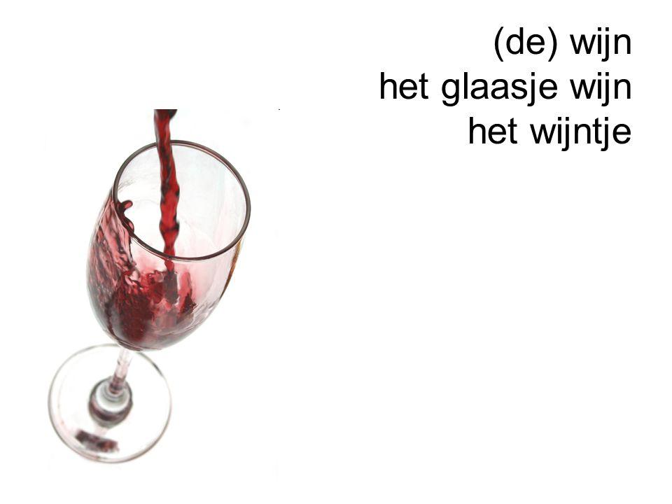 (de) wijn het glaasje wijn het wijntje