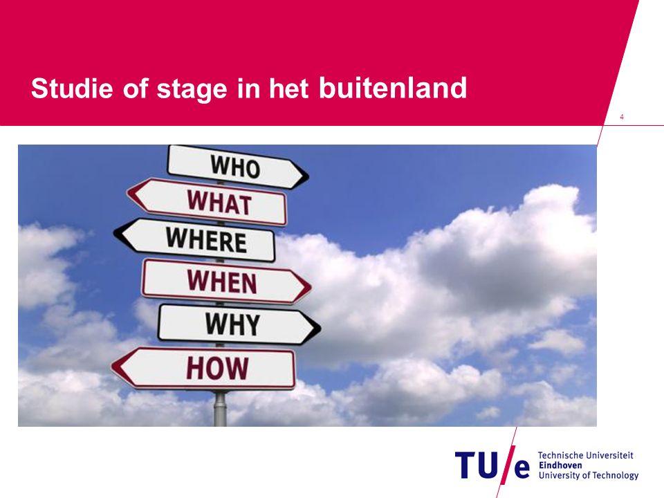 4 Studie of stage in het buitenland