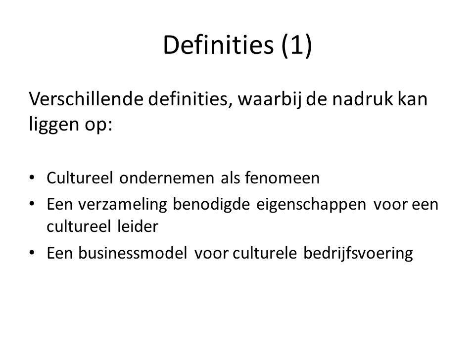 Definities (1) Verschillende definities, waarbij de nadruk kan liggen op: Cultureel ondernemen als fenomeen Een verzameling benodigde eigenschappen vo