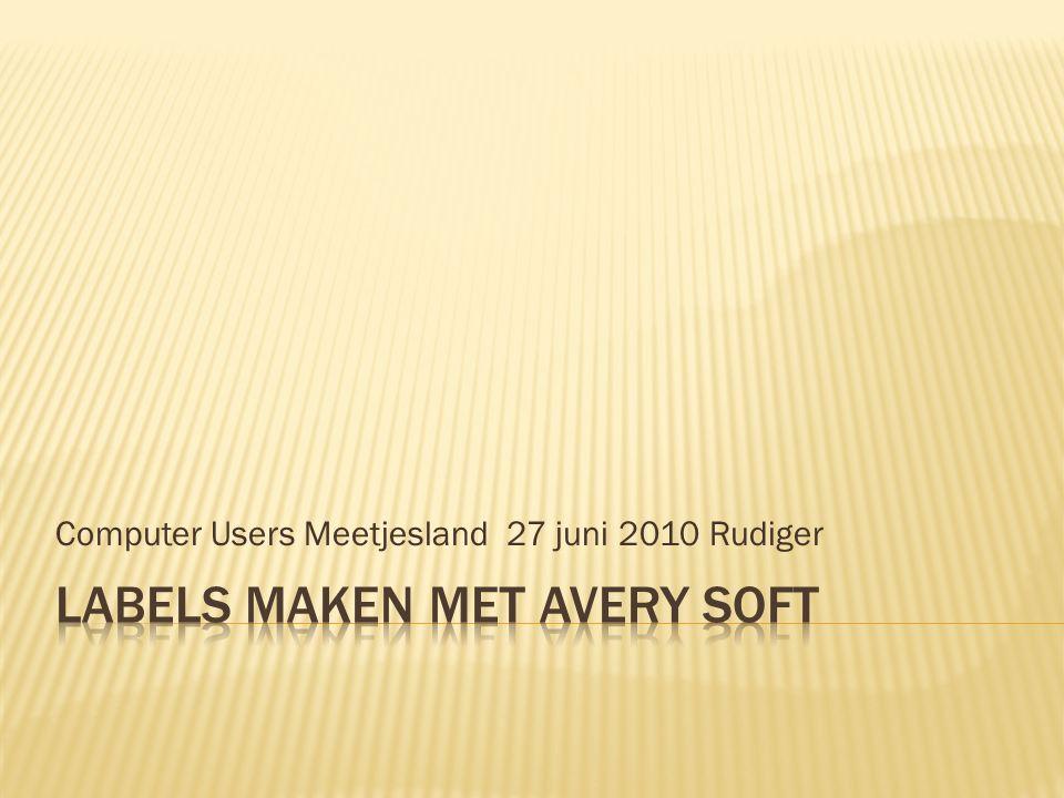 Computer Users Meetjesland 27 juni 2010 Rudiger