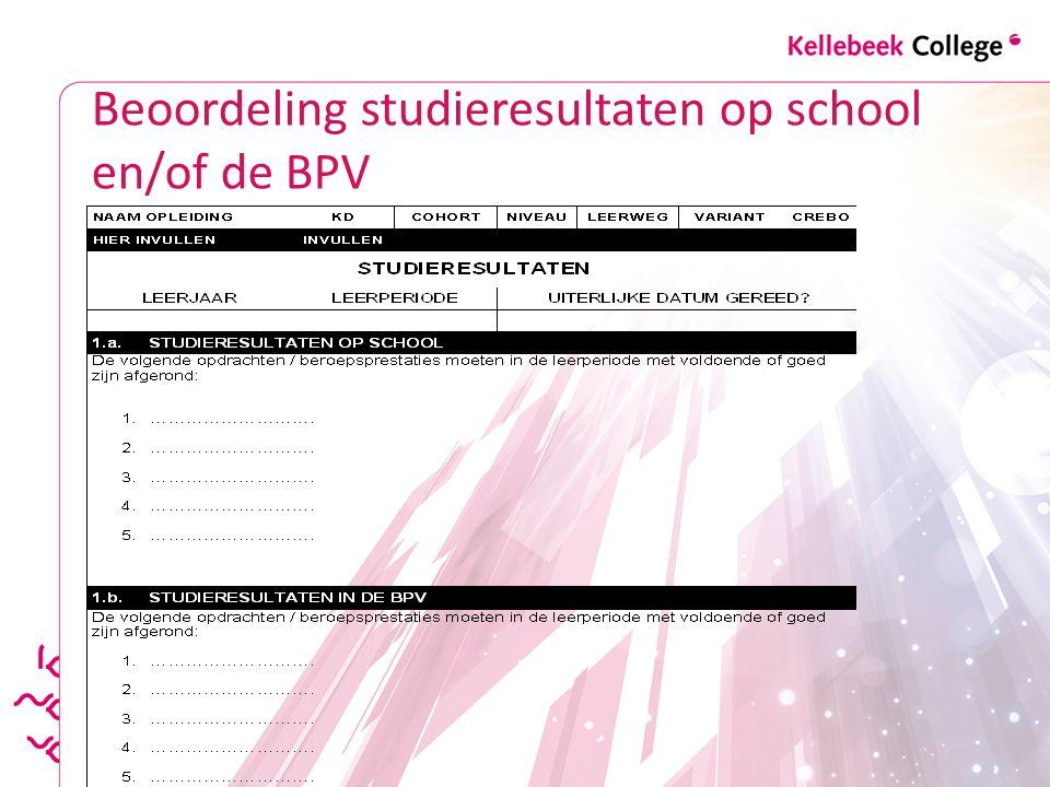 Beoordeling studieresultaten op school en/of de BPV