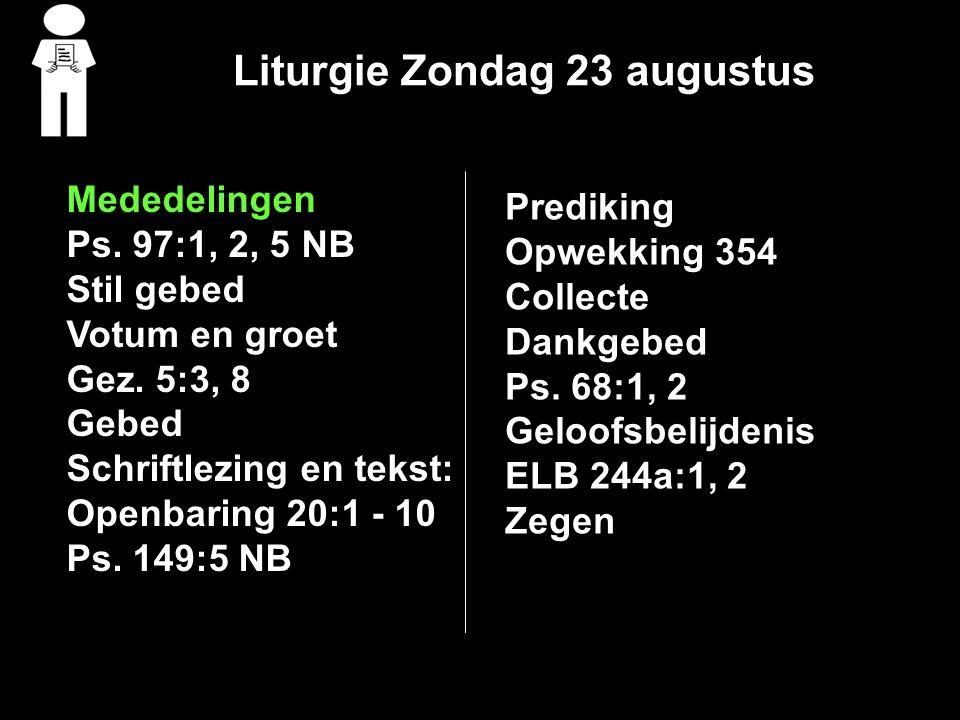 Collecte Vandaag bestemd voor: 1:Kerk 2:Kassen landelijk kerkverband Uitgang: Rente, aflossing en onderhoud
