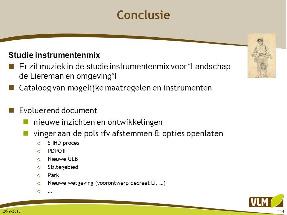 """20-9-2015114 Conclusie Studie instrumentenmix Er zit muziek in de studie instrumentenmix voor """"Landschap de Liereman en omgeving""""! Cataloog van mogeli"""