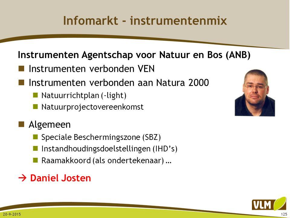 Infomarkt - instrumentenmix Instrumenten Agentschap voor Natuur en Bos (ANB) Instrumenten verbonden VEN Instrumenten verbonden aan Natura 2000 Natuurr