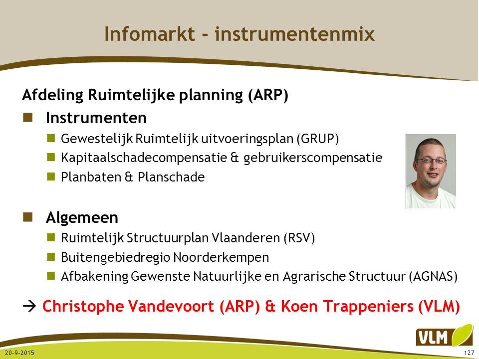 Infomarkt - instrumentenmix Afdeling Ruimtelijke planning (ARP) Instrumenten Gewestelijk Ruimtelijk uitvoeringsplan (GRUP) Kapitaalschadecompensatie &