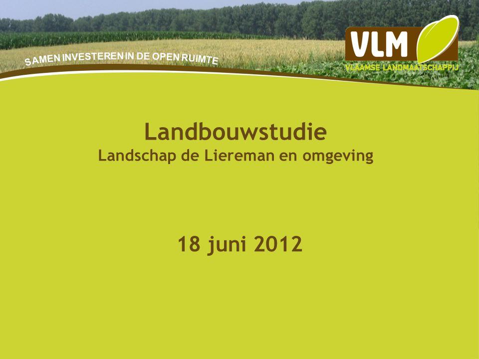 20-9-201554 18 juni 2012 Landbouwstudie Landschap de Liereman en omgeving