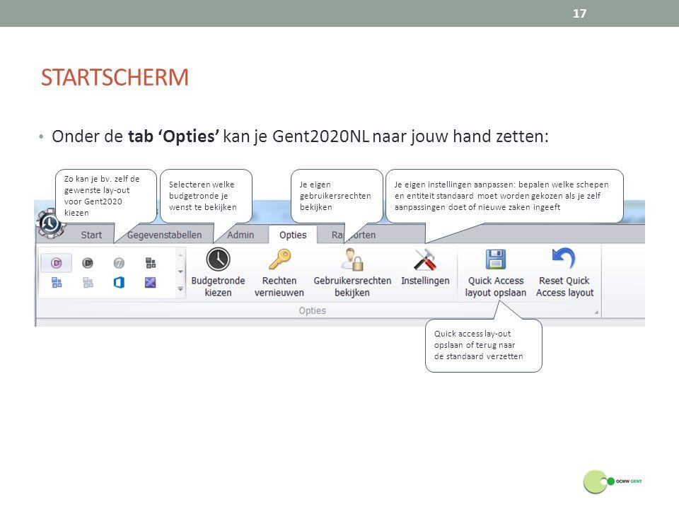 STARTSCHERM 17 Onder de tab 'Opties' kan je Gent2020NL naar jouw hand zetten: Zo kan je bv. zelf de gewenste lay-out voor Gent2020 kiezen Selecteren w