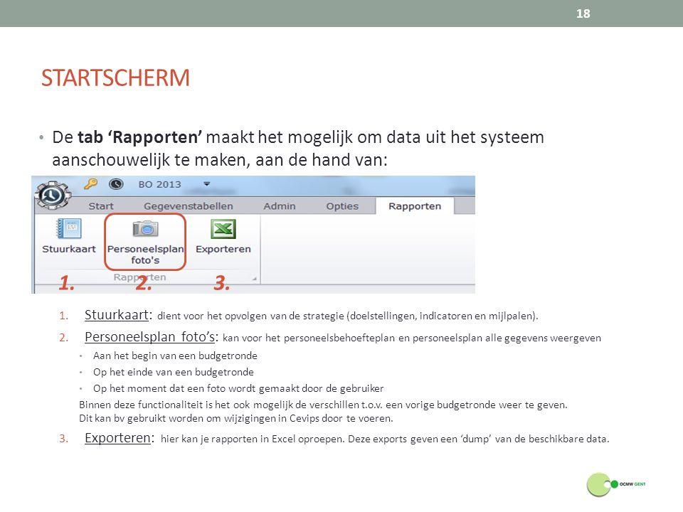 STARTSCHERM 18 De tab 'Rapporten' maakt het mogelijk om data uit het systeem aanschouwelijk te maken, aan de hand van: 1. Stuurkaart: dient voor het o