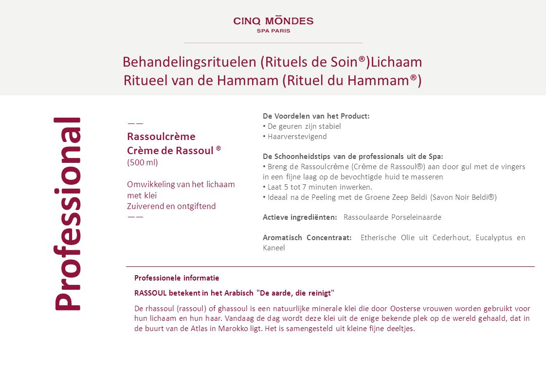 Behandelingsrituelen (Rituels de Soin®)Lichaam Ritueel van de Hammam (Rituel du Hammam®) ―― Rassoulcrème Crème de Rassoul ® (500 ml) Omwikkeling van h