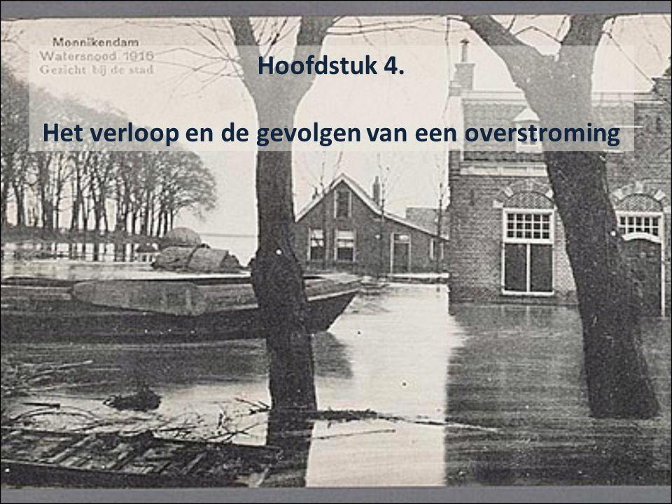 Hoofdstuk 4. Het verloop en de gevolgen van een overstroming