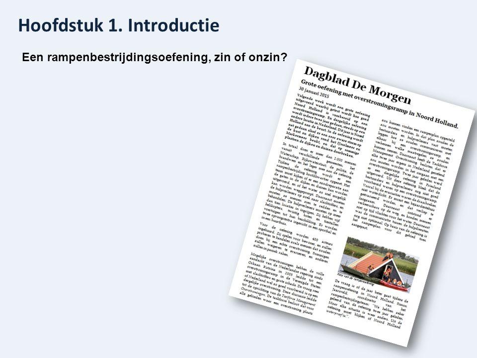Hoofdstuk 1. Introductie Een rampenbestrijdingsoefening, zin of onzin?
