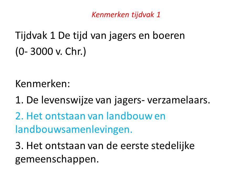 Opdrachten bij filmpje http://www.sjlgs.nl/havo/van-jagers-verzamelaars-naar-boeren.html World History Crash Course.
