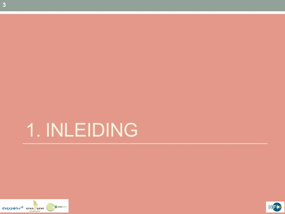 3 1. INLEIDING