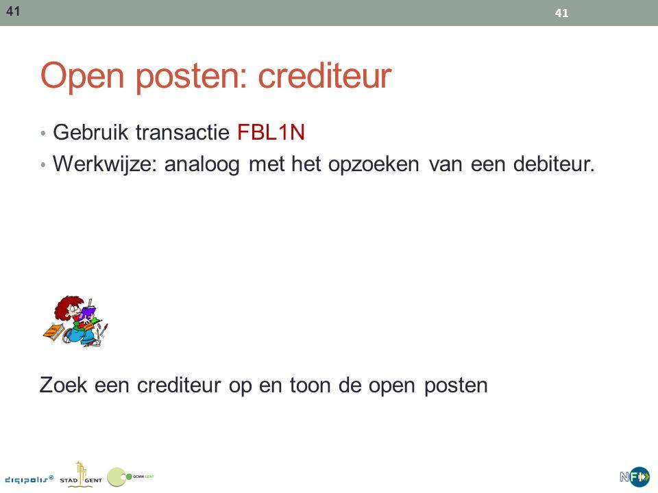 41 Open posten: crediteur Gebruik transactie FBL1N Werkwijze: analoog met het opzoeken van een debiteur. Zoek een crediteur op en toon de open posten