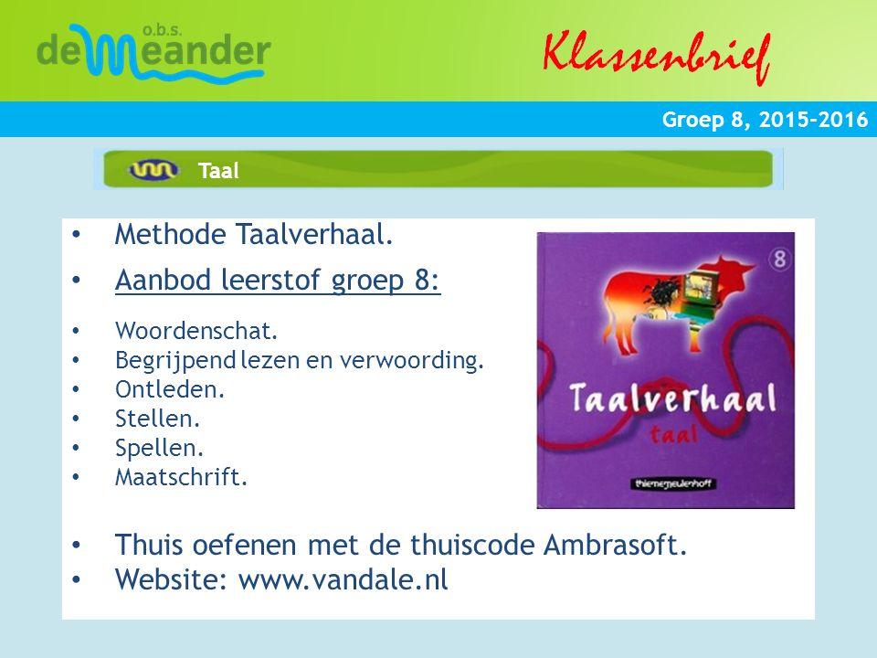 Groep 8, 2015-2016 Verkeer Methode Veilig Verkeer Nederland Een aantal keer per jaar worden er verkeerslessen in de vorm van boekjes/projecten aangeboden.