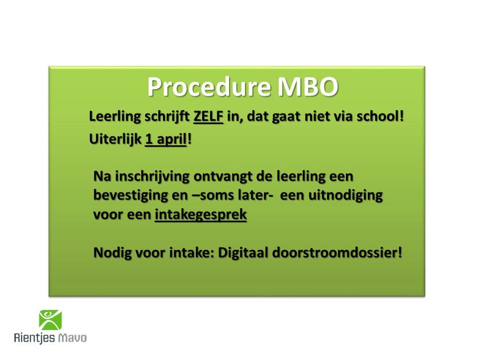 Procedure MBO Leerling schrijft ZELF in, dat gaat niet via school.
