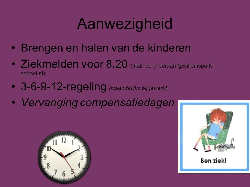 Aanwezigheid Brengen en halen van de kinderen Ziekmelden voor 8.20 (mail, cc: jnoordam@willemspark- school.nl) 3-6-9-12-regeling (maandelijks bijgewer
