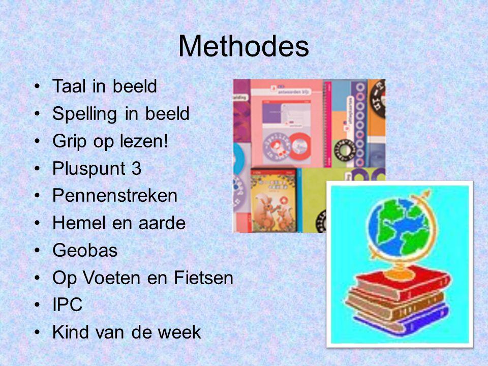 Methodes Taal in beeld Spelling in beeld Grip op lezen! Pluspunt 3 Pennenstreken Hemel en aarde Geobas Op Voeten en Fietsen IPC Kind van de week