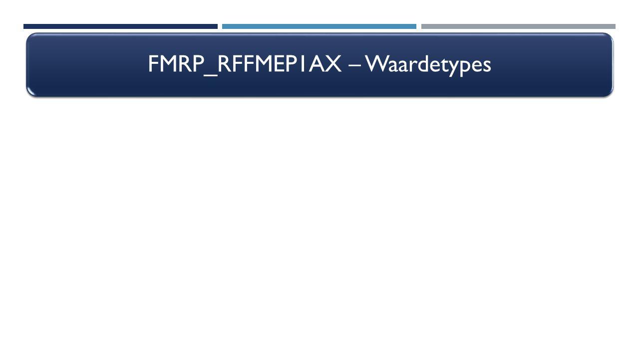 FMRP_RFFMEP1AX – Waardetypes