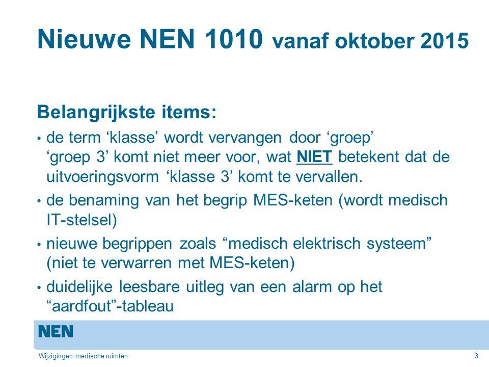 Nieuwe NEN 1010 vanaf oktober 2015 Belangrijkste items: spanningsindicatoren op wandcontactdozen bij groep 2- ruimten essentieel deel van een installatie (mag korte tijd worden onderbroken) het (maximale) aantal van wandcontactdozen op een medisch IT-stelsel het aantal vereffeningspunten Wijzigingen medische ruimten4