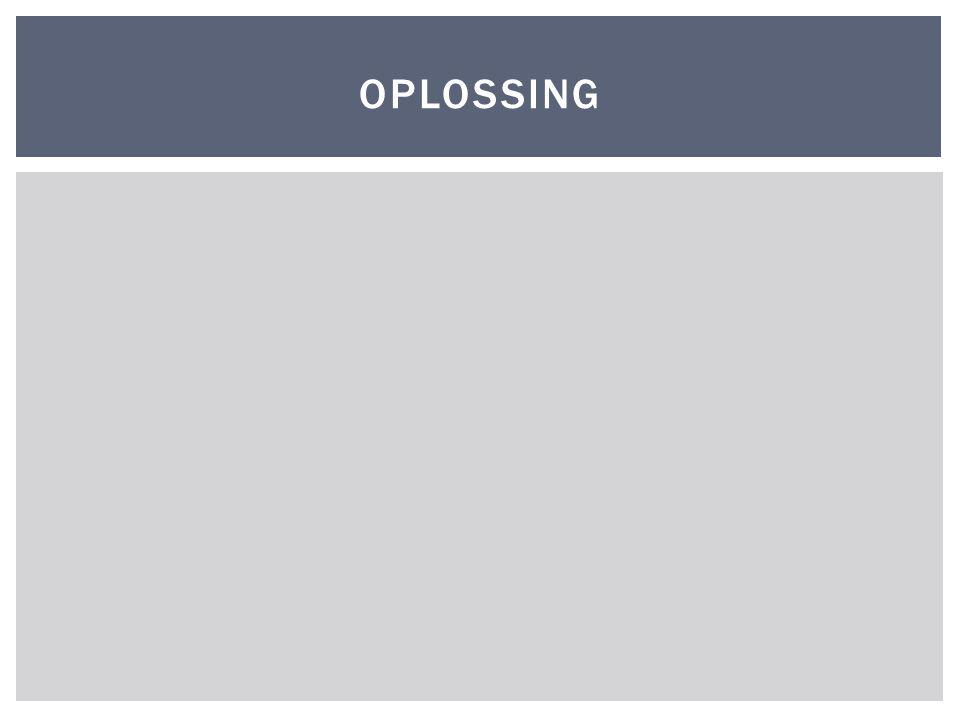 OPLOSSING