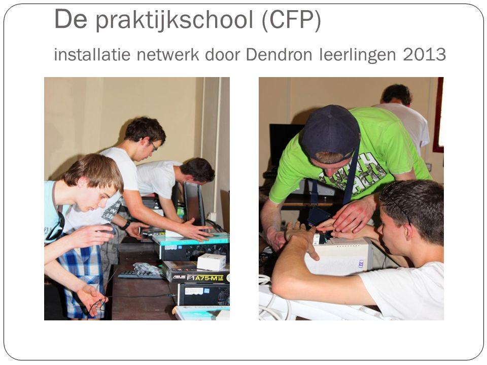 De praktijkschool (CFP) installatie netwerk door Dendron leerlingen 2013