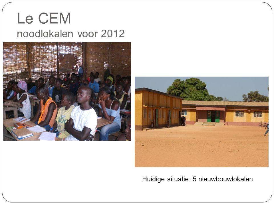 Le CEM noodlokalen voor 2012 Huidige situatie: 5 nieuwbouwlokalen