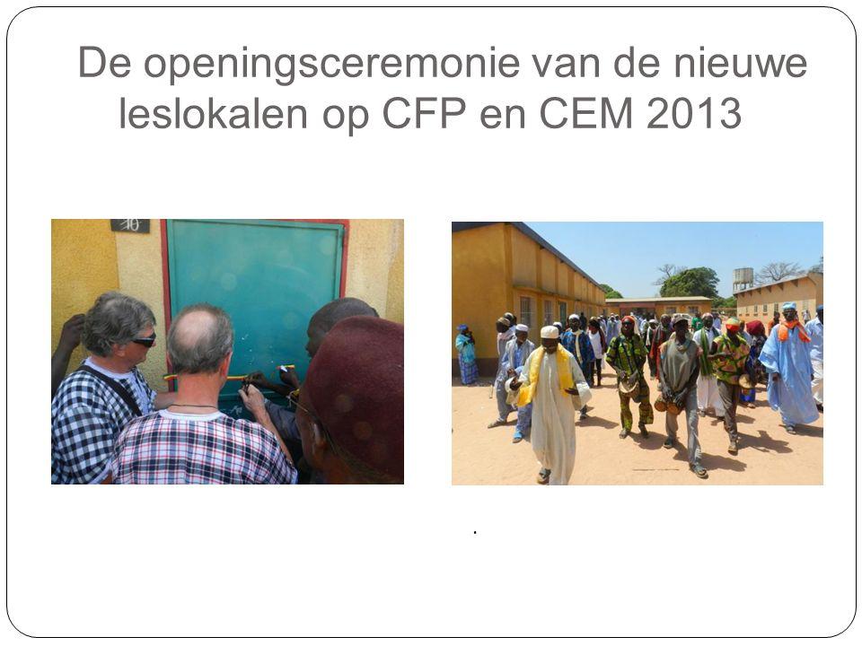 De openingsceremonie van de nieuwe leslokalen op CFP en CEM 2013.