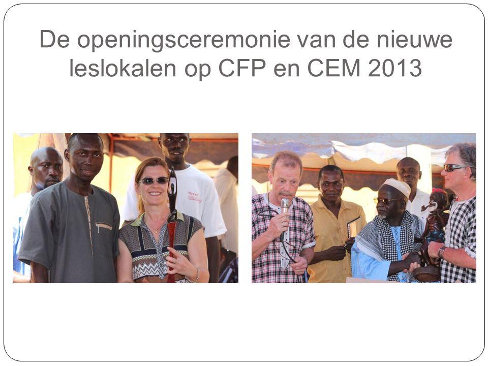 De openingsceremonie van de nieuwe leslokalen op CFP en CEM 2013
