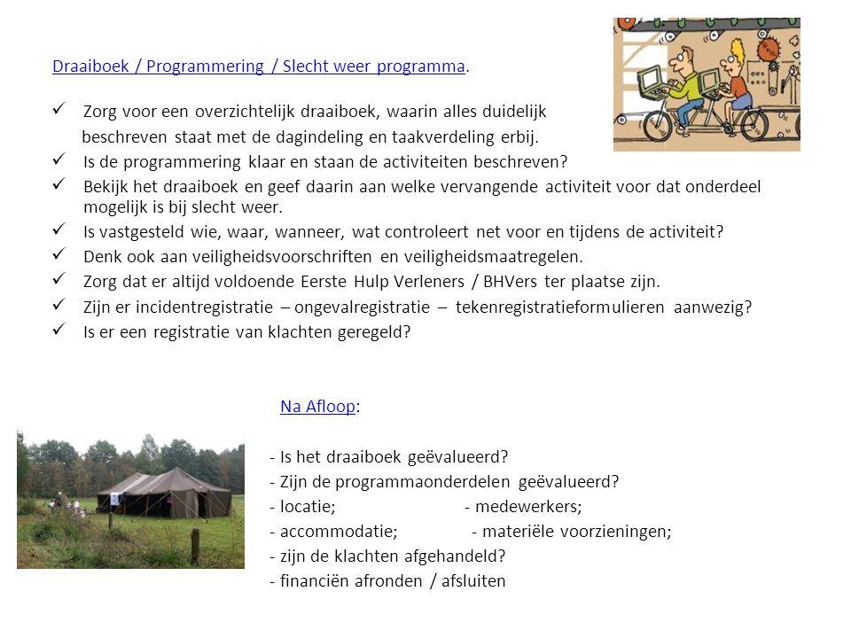 Draaiboek / Programmering / Slecht weer programma.