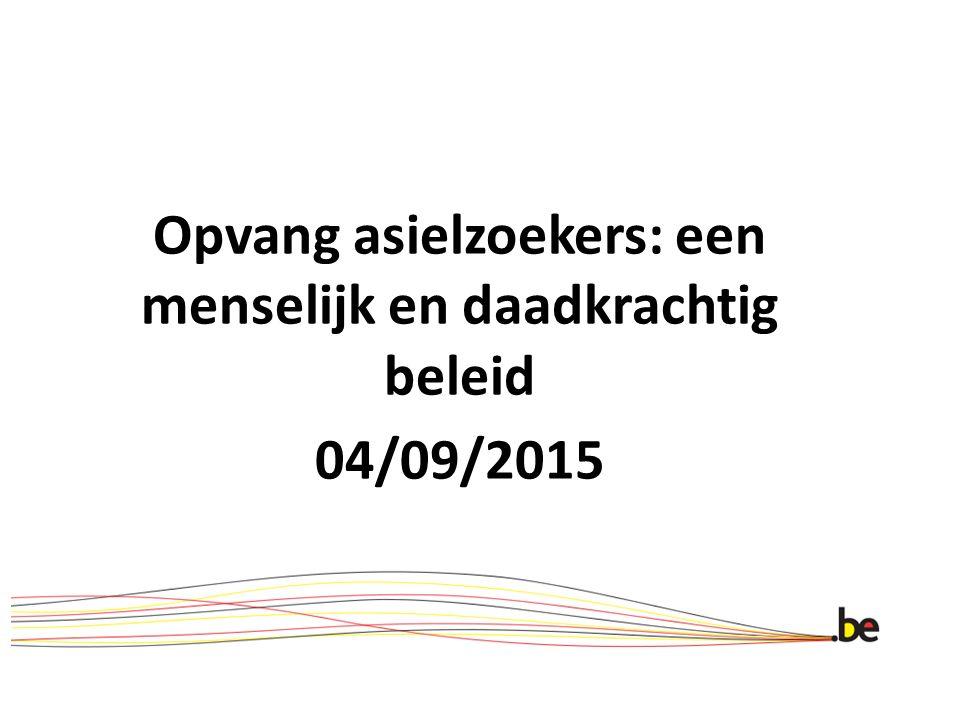 Opvang asielzoekers: een menselijk en daadkrachtig beleid 04/09/2015